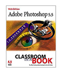 Adobe Photoshop 5.5 Classroom